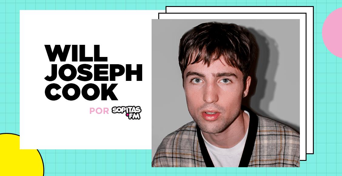 Will Joseph Cook: El Indie pop que te hará regresar a los años de juventud