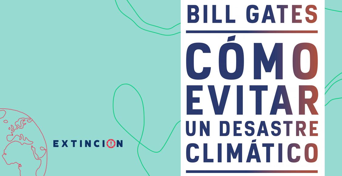 extincion-desastre-climatico-bill-gates