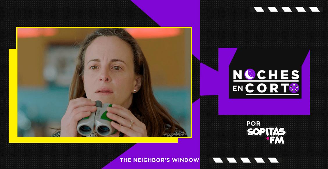 Noches en corto: 'The Neighbors' Window' de Marshall Curry