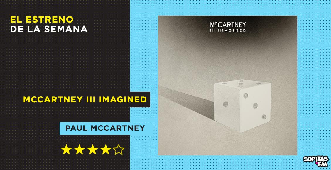 'McCartney III Imagined': Paul McCartney invita a grandes músicos a remezclar sus rolas