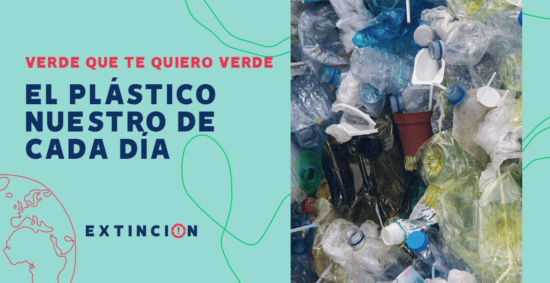 extincion-cdmx-plastico-nuestro-de-cada-dia