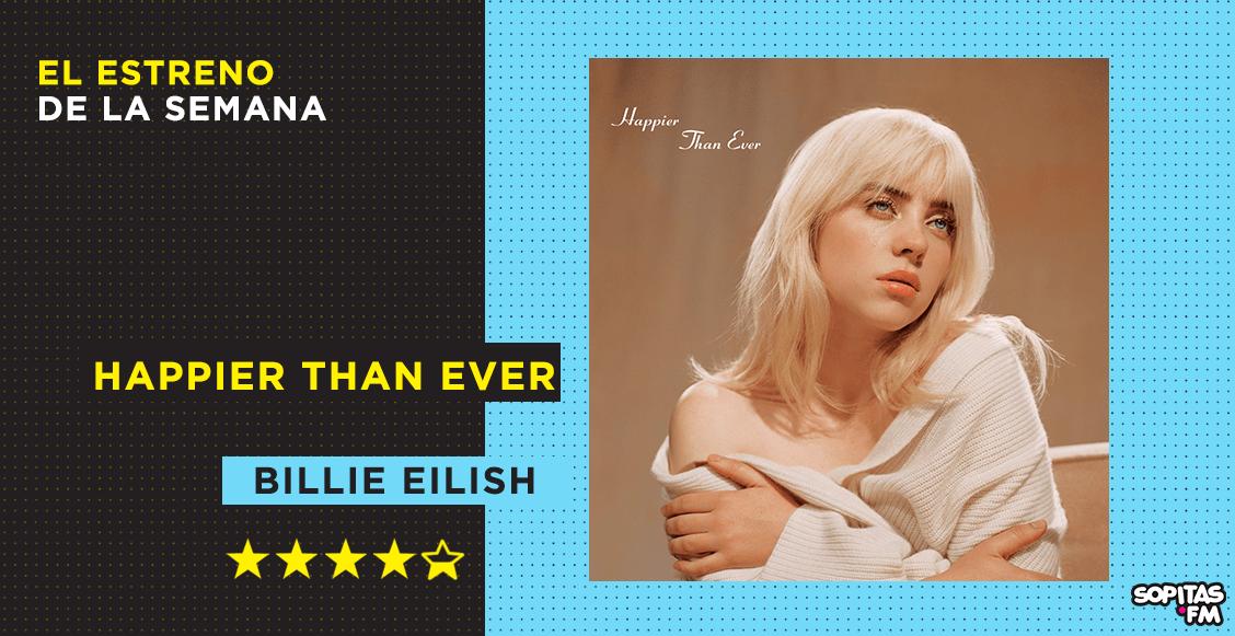'Happier Than Ever': Billie Eilish madura y supera la prueba del segundo disco