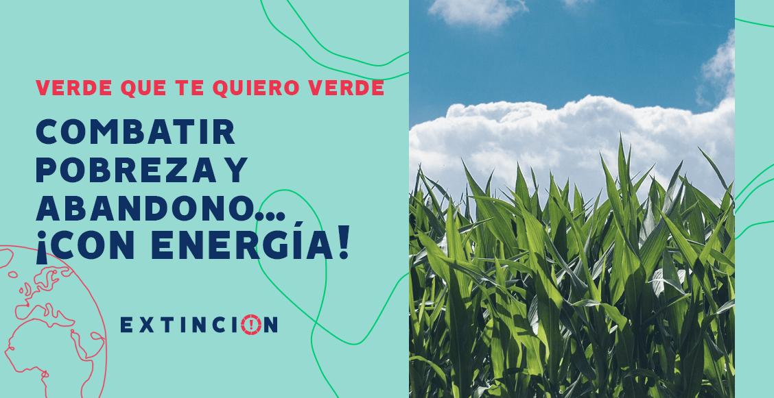 extincion-combatir-pobreza-abandono-campo-energia