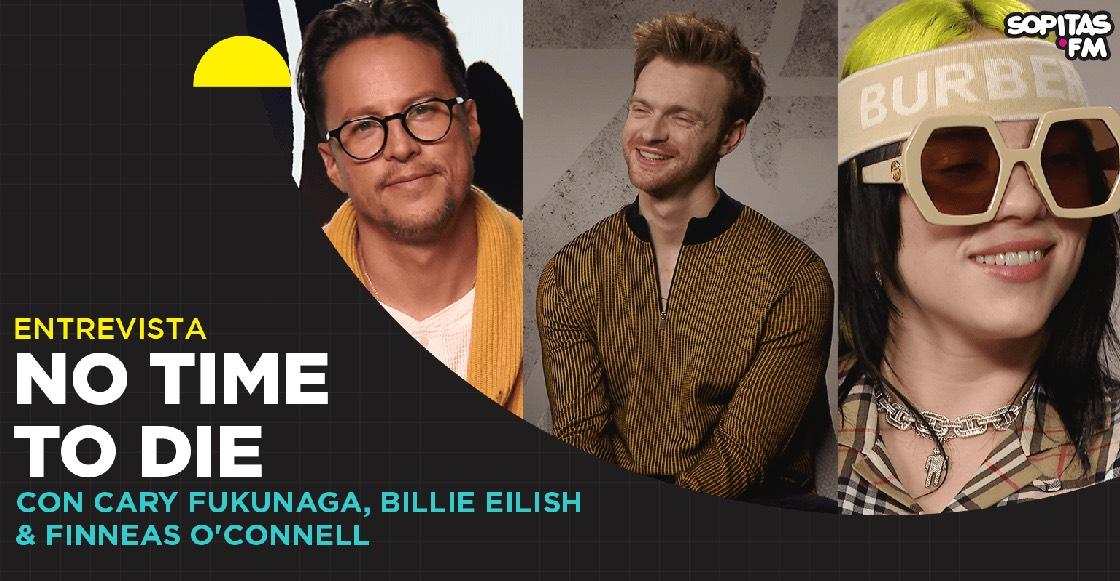 Un cierre espectacular: Entrevista con Cary Fukunaga, Billie Eilish y Finneas por 'No Time To Die'