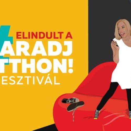 Indul a #MARADJ OTTHON! Fesztivál
