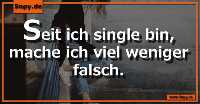 Seit ich single bin