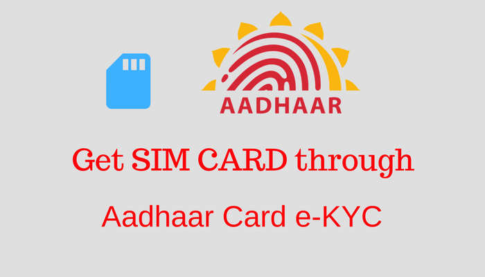 No New SIM Card Without Aadhaar in India