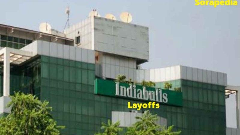 Indiabulls Layoffs Nearly 2,000 Employees