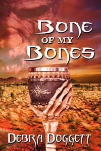 Bone of My Bones by Debra Doggett at Sorchia's Universe www.sorchiadubois.com
