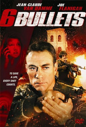 Jean Claude Van Damme's Six Bullets Gets a Trailer