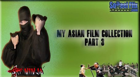 my asian film collection 3