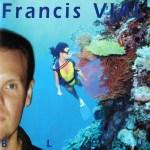 Francis Vial, bleu, cd