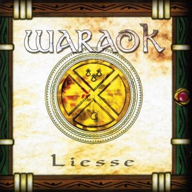 Waraok, Liesse