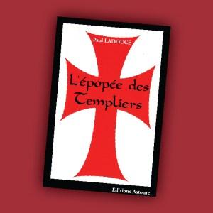 L'épopée des Templiers