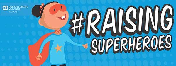 Raising Superheroes SOS Illinois