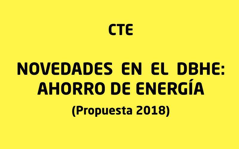 Nuevo Documento Básico HE. Ahorro de energía (Propuesta de 2018)