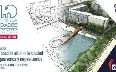 Planificación urbana: la ciudad que queremos y necesitamos. Foro de las Ciudades de IFEMA