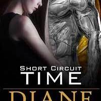 Short Circuit Time by Diane Saxon