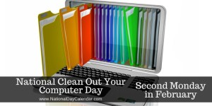 Clean Out Your Computer Day