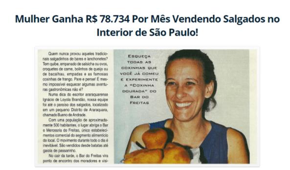 Mulher Ganha R$ 78.734 por mês vendendo salgados