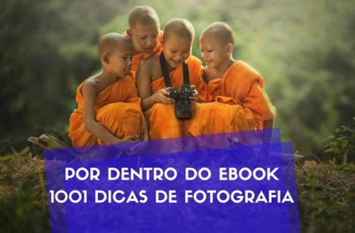 Fique por Dentro do Ebook 1001 Dicas de Fotografia