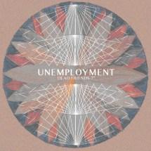 Unemployment - Dead Friends