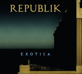 Republik - Exotica