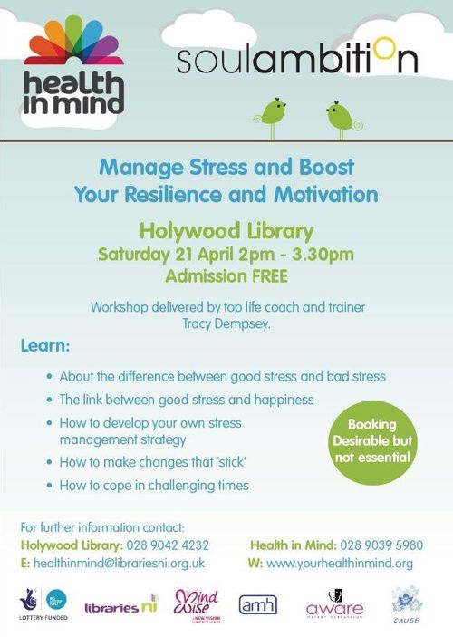 Event poster: Stress management, motivation and resilience workshop from Tracy Dempsey of Soul Ambition for Health in Mind