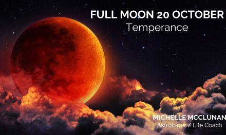 FULL MOON OCTOBER 20th – Temperance