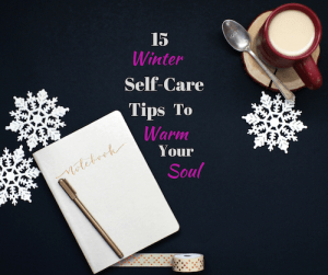 Winter Self-care tips