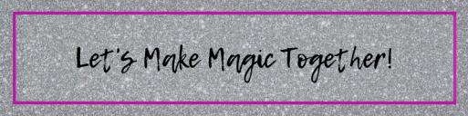 Let's Make Magic Together