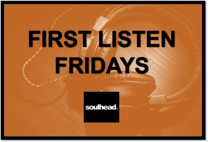 First Listen Friday - July 1 Edition