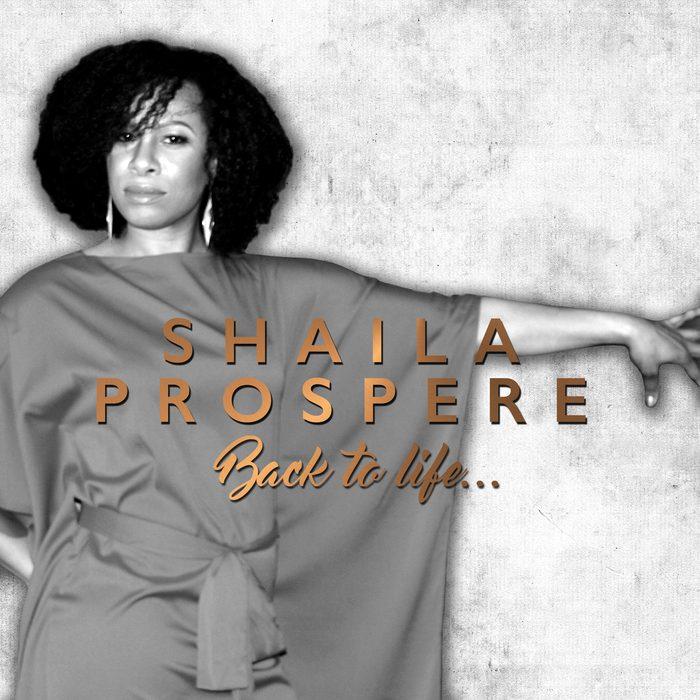 Shaila Prospere - Back to Life Album Cover
