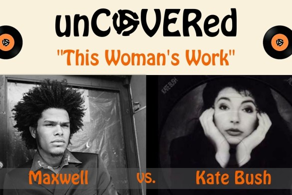 unCOVERed 1170 Banner (Kate Bush + Maxwell)
