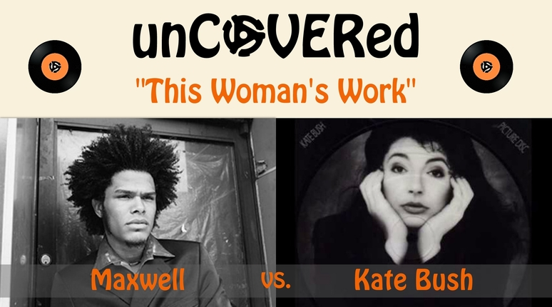 unCOVERed Maxwell and Kate Bush