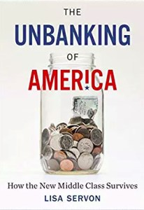 Cover of The Unbanking of America by Lisa Servon