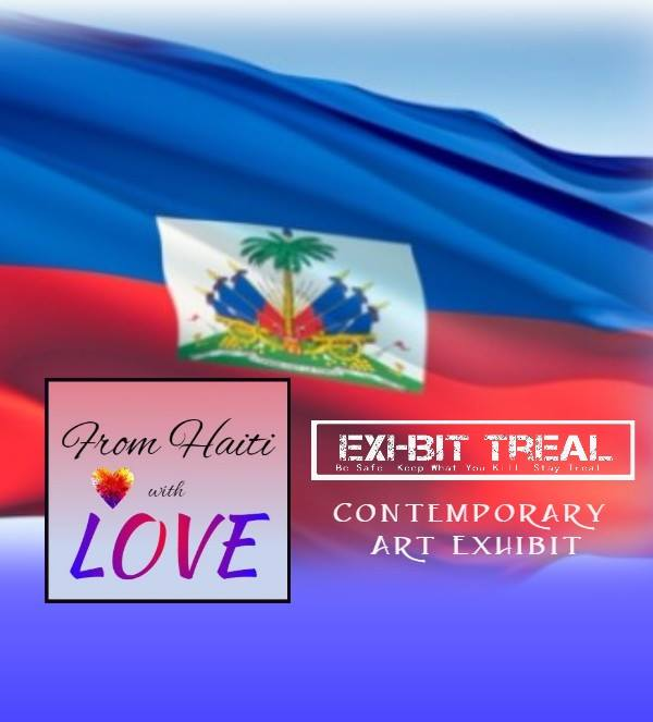 Exhibit treal from haiti with love contemporary haitian for 111 ne 1st st 3rd floor miami fl 33132