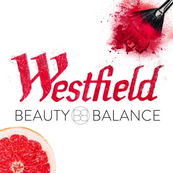 Westfield Broward Hosts Beauty and Balance Events March 10th
