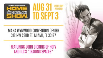 Miami Home Design and Remodeling Show 8/31/18, 9/1/18, 9/2/19, 9/3 on home craft, home makeover shows, home decorating shows,