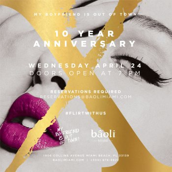"""ee81351680e9 Mr. Hospitality Celebrates 10-year Anniversary of """"My Boyfriend is Out of  Town"""" at Bâoli 4 24 19"""