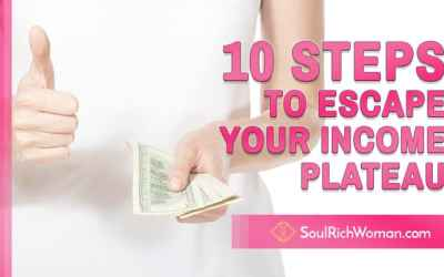 10 Steps to Escape Your Income Plateau