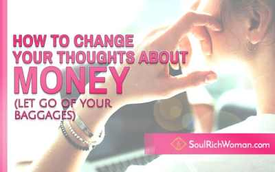 How to Change Your Thoughts About Money