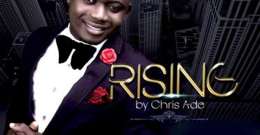 "New Music: ""Rising"" By Chris Ade 