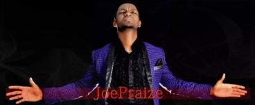 Download Latest Joe Praize's 2018 Songs & Albums Mp3 Videos