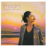 Imaani – Where are you