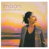 Imaani – Where are you