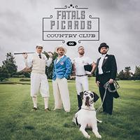 FATALS PICARDS - Country club (Album)