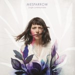 MESPARROW - Jungle contemporaine (Album)