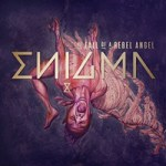 ENIGMA - The fall of a rebel angel (Album)