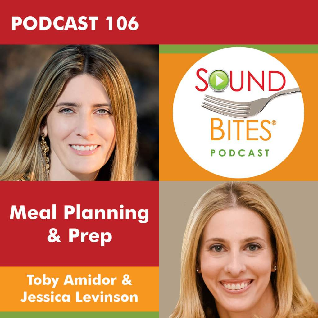 Toby Amidor & Jessica Levinson Meal Planning & Prep
